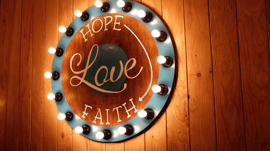 Hope Love Faith On Wall 900x506
